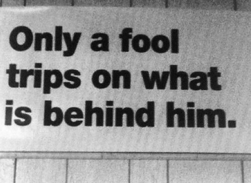 fools-trip-on-what-behind-them